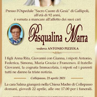 Pasqualina Marra – vedova Antonio Pizzola – Collepasso